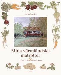 Värmländska matrötter Lena Sewall