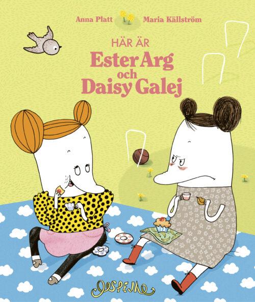 Här är Ester Arg och Daisy Galej 9789188167804