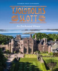 Tjolöholms slott - An Enchanted Castle 9789189021518